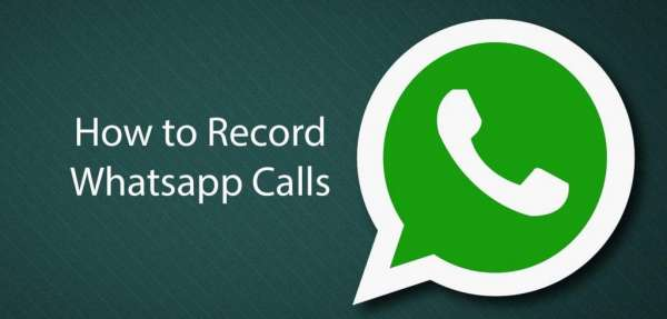 How To Record Whatsapp Calls On Android & iPhone?
