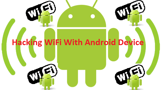 how-to-hack-wifi-using-android