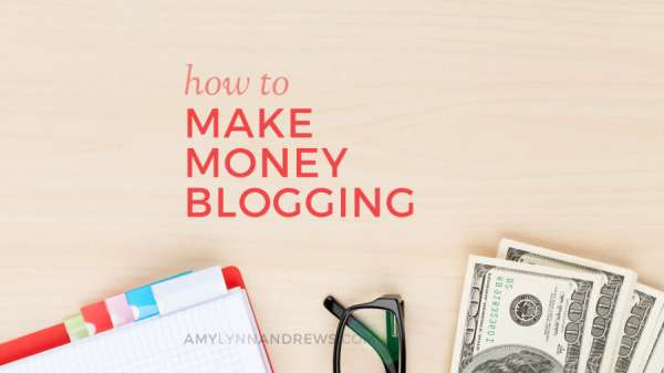 How To Make Money from Blogging: Step by Step Guide