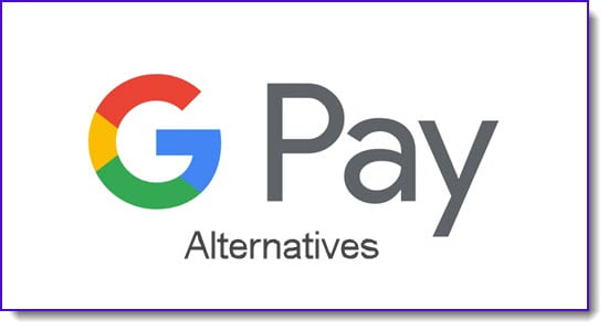 google pay alternatives